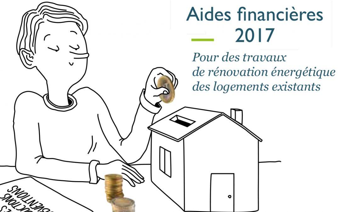 Un point sur les aides financières 2017 pour des travaux de rénovation énergétique